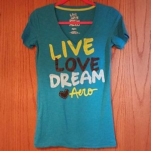 Aeropostle live love dream t-shirt